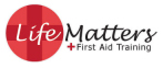 Life Matters First Aid Training